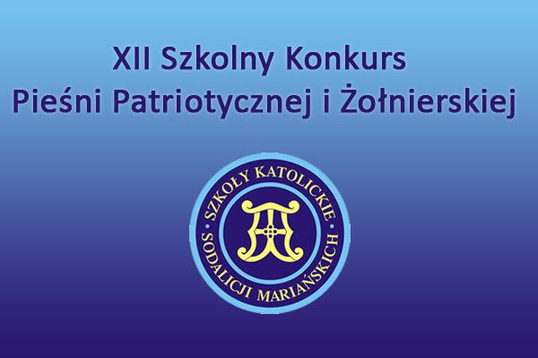 XII Szkolny Konkurs Pieśni Patriotycznej i Żołnierskiej