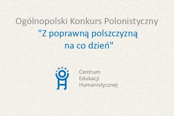 Konkursu Polonistyczny Z poprawną polszczyzną na co dzień